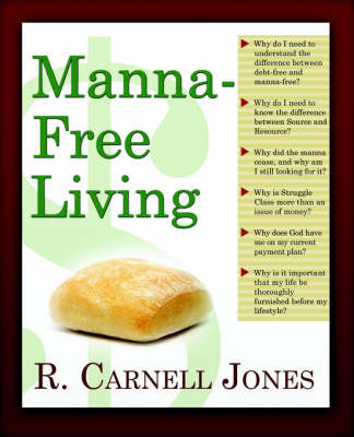 Manna-Free Living by R., Carnell Jones