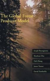 The Global Forest Products Model by Joseph Buongiorno