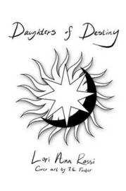 Daughters of Destiny by Lori Ann Rossi