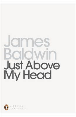 Just Above My Head by James Baldwin image
