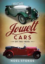 Jowett Cars of the 1930s by Noel Stokoe