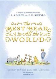 Winnie-The-Pooh: Best Bear in All the World by Jeanne Willis