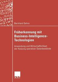 Fruherkennung Mit Business-Intelligence-Technologien by Bernhard Gehra