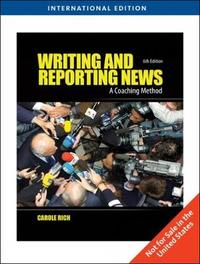 Writing and Reporting News by Carole Rich image