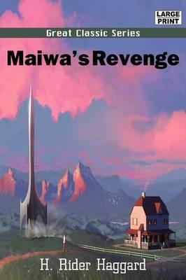 Maiwa's Revenge by H.Rider Haggard image