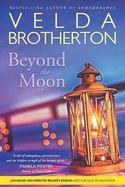 Beyond the Moon by Velda Brotherton
