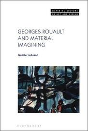 Georges Rouault and Material Imagining by Jennifer Johnson
