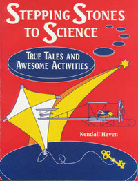 Stepping Stones to Science by Kendall Haven