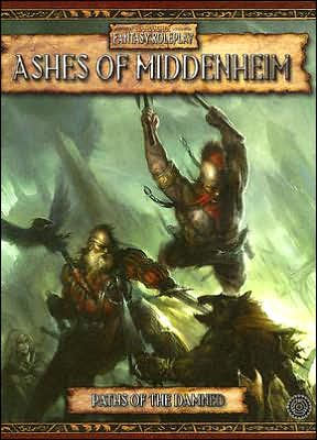 Warhammer: Ashes of Midenheim: The First Adventure in the Paths of the Damned Campaign: v. 1: Paths of the Damned by Green Ronin image