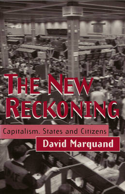 The New Reckoning by David Marquand
