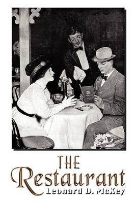 The Restaurant by Leonard D. McKey