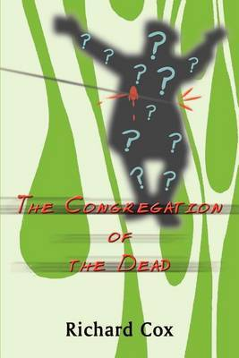 The Congregation of the Dead by Richard Cox