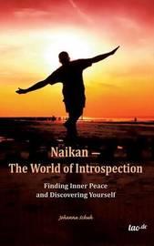 Naikan - The World of Introspection by Johanna Schuh