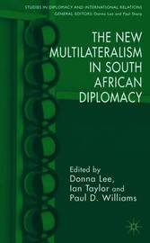 The New Multilateralism in South African Diplomacy image