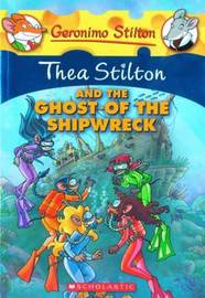 Thea Stilton and the Ghost of the Shipwreck (Geronimo Stilton - Thea) by Thea Stilton image