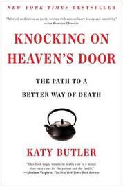 Knocking on Heaven's Door by Katy Butler