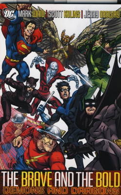 The The Brave and the Bold: v. 3 by Mark Waid