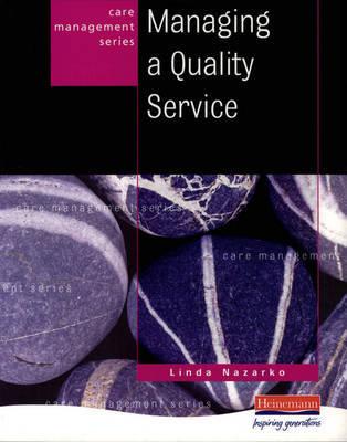 Managing a Quality Service by Linda Nazarko image
