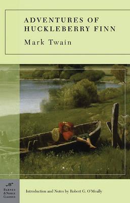 Adventures of Huckleberry Finn (Barnes & Noble Classics Series) by Mark Twain )