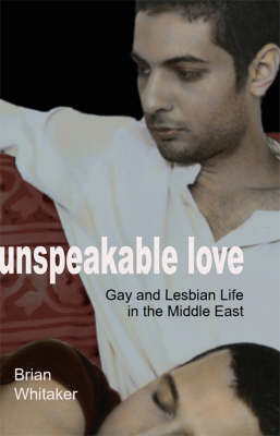 Unspeakable Love by Brian Whitaker image