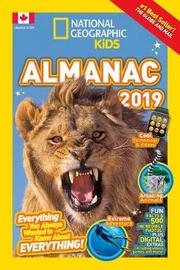 National Geographic Kids Almanac 2019 by National Geographic Kids