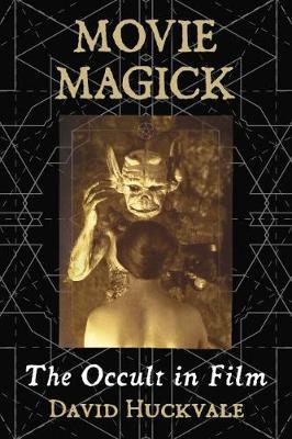 Movie Magick by David Huckvale