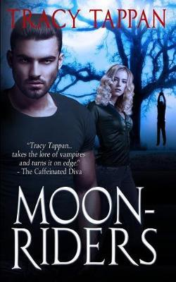 Moon-Riders by Tracy Tappan image