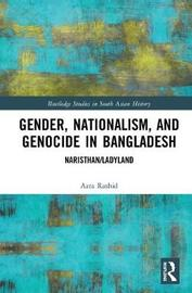 Gender, Nationalism, and Genocide in Bangladesh by Azra Rashid image