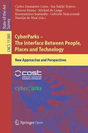 CyberParks - The Interface Between People, Places and Technology