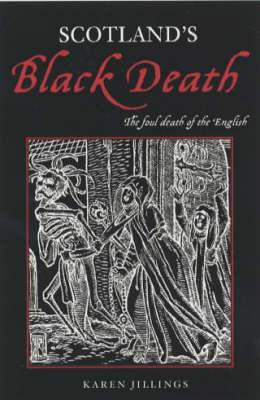 Scotland's Black Death by Karen Jillings image