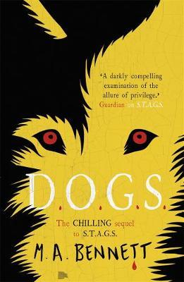 STAGS 2: DOGS by M.A. Bennett