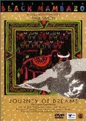 Ladysmith Black Mambazo - Journey Of Dreams on DVD