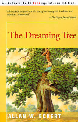 The Dreaming Tree by Allan W Eckert