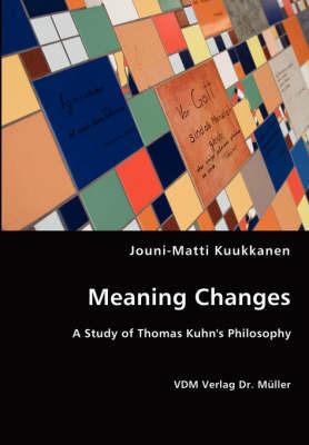 Meaning Changes by Jouni-Matti Kuukkanen