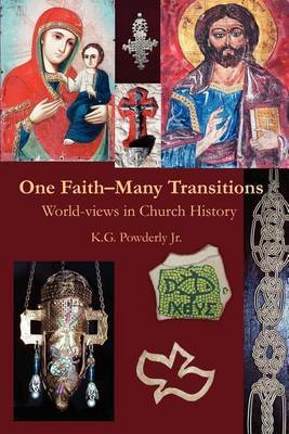 One Faith-Many Transitions by K G Jr Powderly image