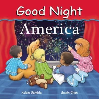 Good Night America by Adam Gamble