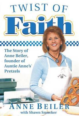 Twist of Faith by Anne Beiler