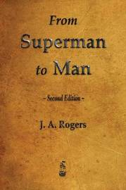 From Superman to Man by J.A. Rogers image