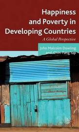 Happiness and Poverty in Developing Countries by John Malcolm Dowling