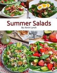 Summer Salads by Kevin Lynch