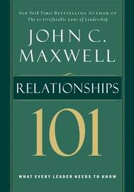 Relationships 101 by John C. Maxwell image