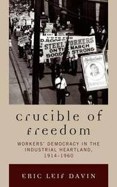 Crucible of Freedom by Eric Leif Davin image