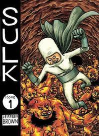 Sulk Volume 1 Bighead & Friends by Jeffrey Brown