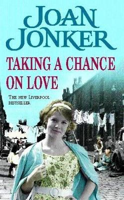 Taking a Chance on Love by Joan Jonker image