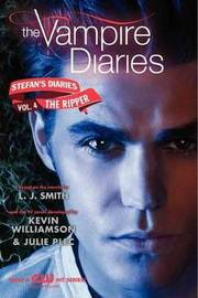 The Ripper (Vampire Diaries: Stefan's Diaries #4) by L.J. Smith