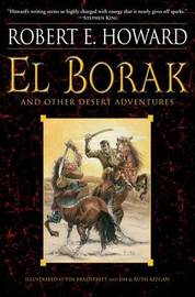 El Borak And Other Desert Adventures by Robert , E. Howard image