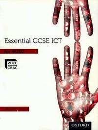 Essential ICT GCSE: Student's Book for WJEC by Stephen Doyle image