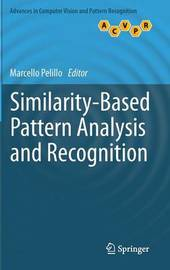 Similarity-Based Pattern Analysis and Recognition