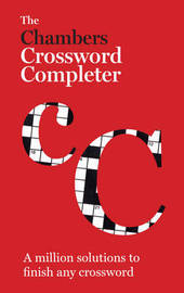 The Chambers Crossword Completer - New Edition by . Chambers