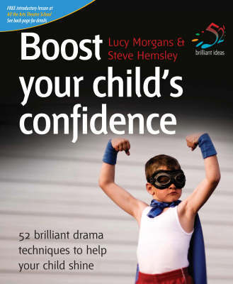 Boost Your Child's Confidence by Lucy Morgans
